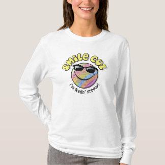 smile cuz  i'm feelin' groovy! T-Shirt