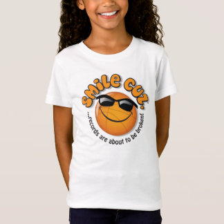 smile cuz, ...records are about to be broken! T-Shirt