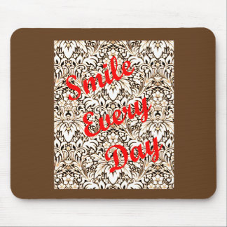 Smile Every Day Mouse Pad