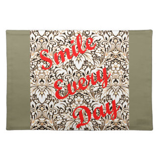 Smile Every Day Placemat