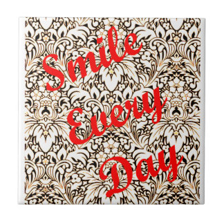 Smile Every Day Tile