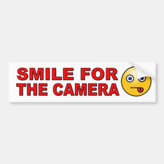 Smile for the Camera with smiley face funny Bumper Sticker