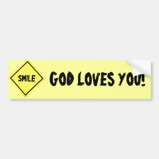 Smile, God Loves You Classic Bumper Sticker