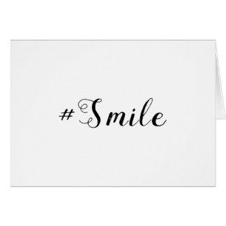 #Smile | Hashtag Smile Card