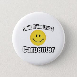 Smile If You Love a Carpenter 2 Inch Round Button