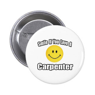 Smile If You Love a Carpenter 2 Inch Round Button