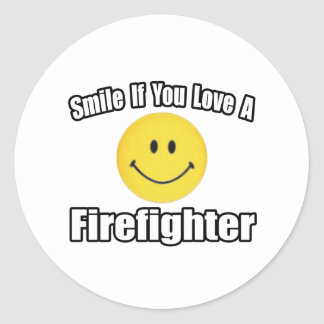 Smile If You Love a Firefighter Classic Round Sticker