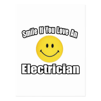 Smile If You Love an Electrician Postcard