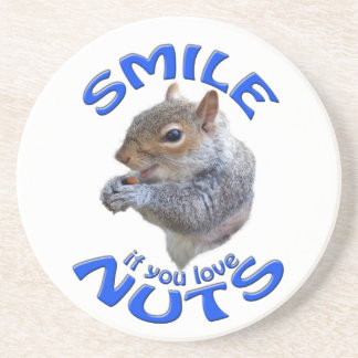 smile if you love nuts drink coasters