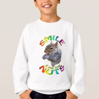 smile if you love nuts rainbow sweatshirt