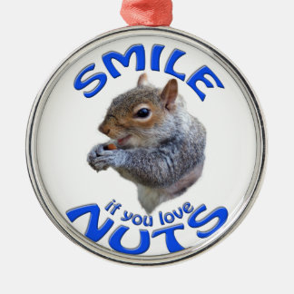 smile if you love nuts Silver-Colored round ornament