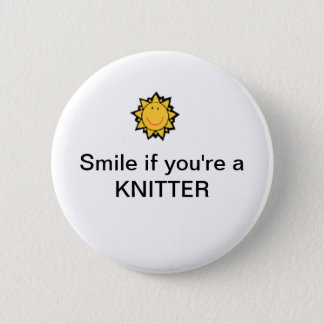 Smile if you're a knitter 2 inch round button