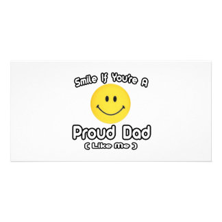 Smile If You're a Proud Dad (Like Me) Photo Greeting Card