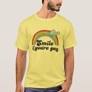 SMILE IF YOU'RE GAY T-Shirt