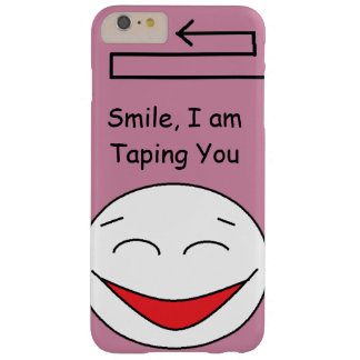 Smile Im Taping You Cell Phone Case