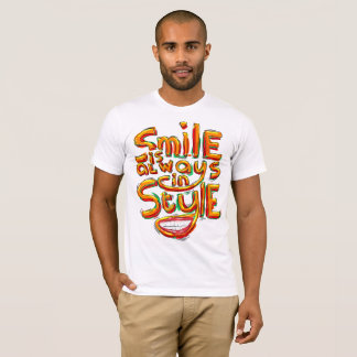 Smile is Always in Style T-Shirt