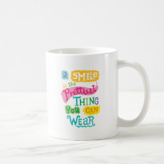 Smile is the Prettiest Thing You Can Wear wht Coffee Mug