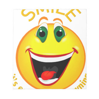 Smile! It's Easier than Frowning Notepad