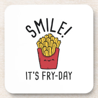 Smile! It's Fry-Day Coaster