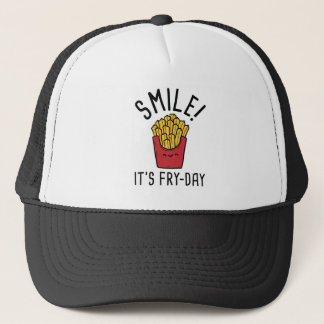 Smile! It's Fry-Day Trucker Hat