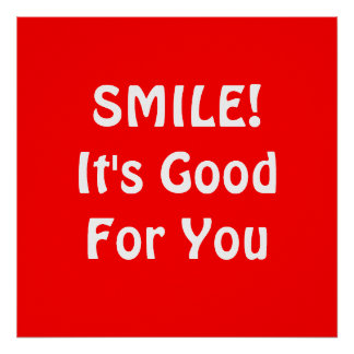 SMILE! It's Good For You. Red. Poster