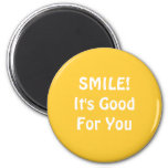 SMILE! It's Good For You. Yellow. Refrigerator Magnet