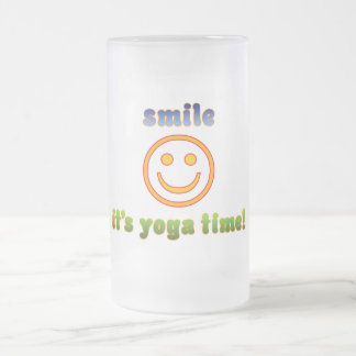 Smile It's Yoga Time! Health Fitness New Age Frosted Glass Beer Mug