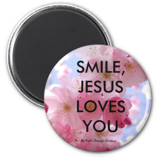 SMILE, JESUS LOVES YOU,. 2 INCH ROUND MAGNET
