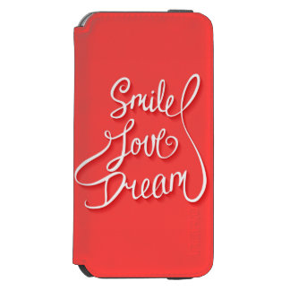 Smile Love Dream Incipio Watson™ iPhone 6 Wallet Case
