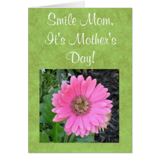 Smile Mom, It's Mother's Day Card