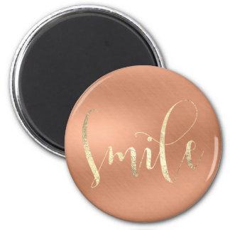 Smile Motivational Rose Champaign Copper Gold Magnet