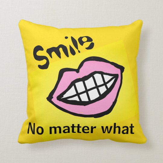 smile no matter what cartoon lips throw pillow
