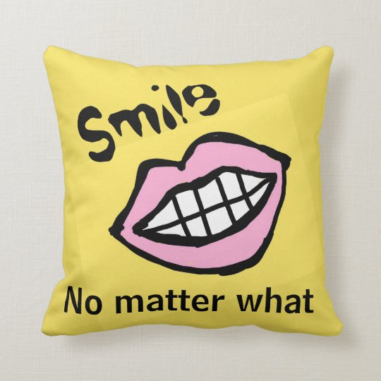 smile no matter what cartoon lips throw pillow
