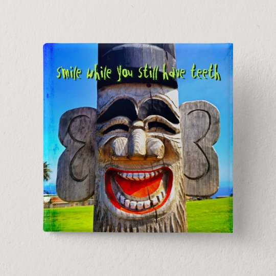 """""""Smile"""" quote funny laughing teeth face photo 2 Inch Square Button"""