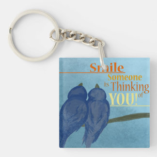 Smile Someone Is Thinking of you. Keychain