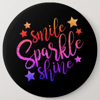 Smile Sparkle Shine Black Multi Coloured Quote 6 Inch Round Button