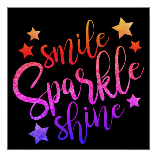 Smile Sparkle Shine Black Multi Poster