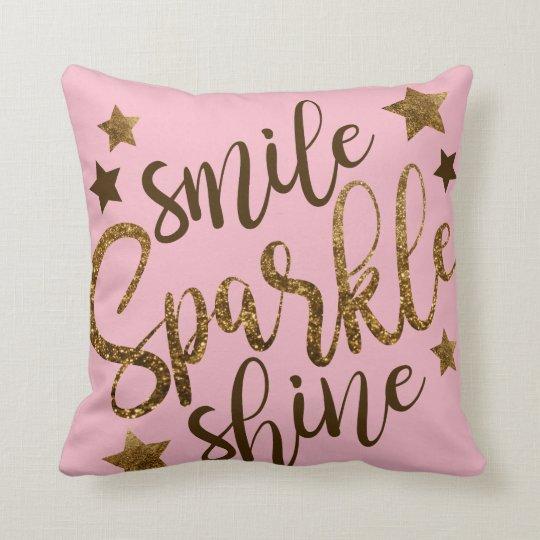 Smile Sparkle Shine Pillow