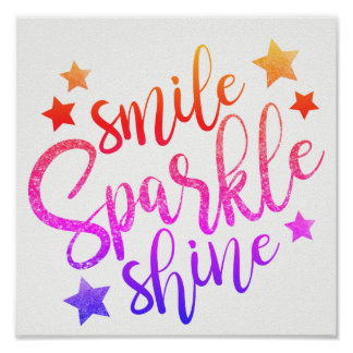 Smile Sparkle Shine - rainbow colours poster