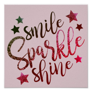 Smile Sparkle Shine - red/pink poster