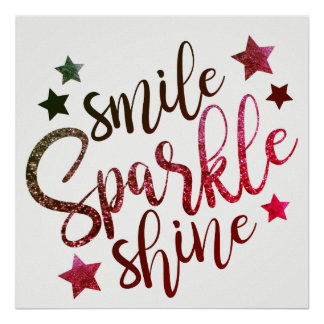 Smile Sparkle Shine Wine White Poster