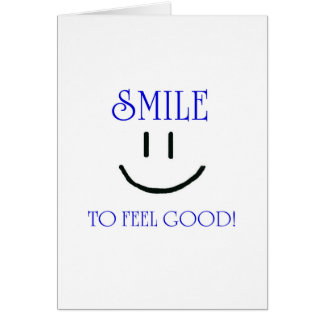 smile to feel good greeting card