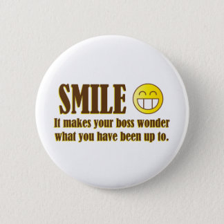 Smile :) When in the Office... 2 Inch Round Button