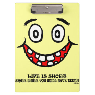 Smile while you still have teeth clipboard