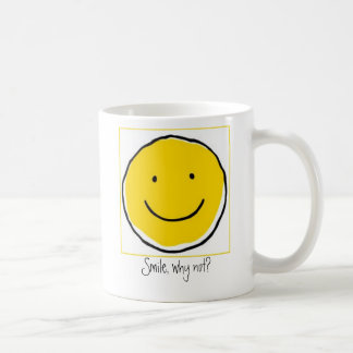 Smile, why not?  Coffee Mug