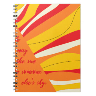 smile you may be the sun in someone elses sky notebook