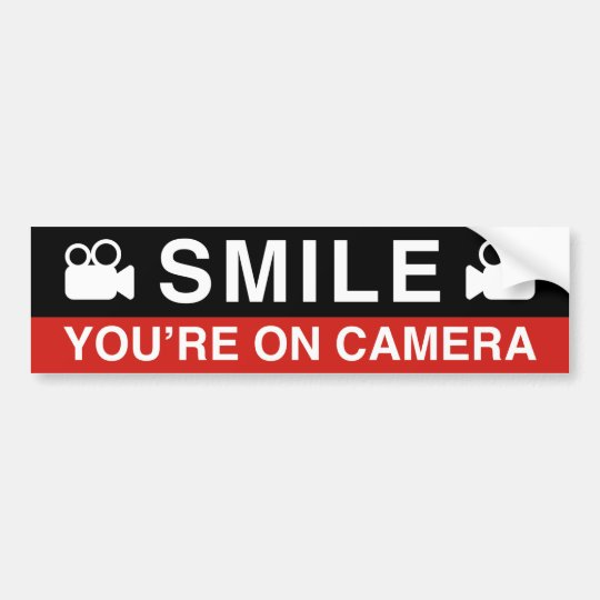 Smile You're On Camera Bumper Sticker