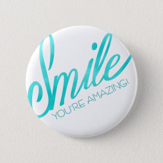 Smile You're Amazing 2 Inch Round Button
