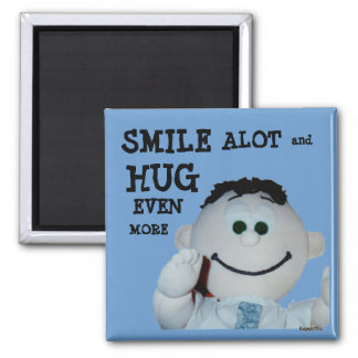 Smiles and Hugs Magnet