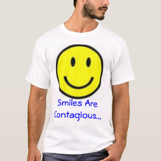 Smile's Are Contagious T-Shirt
